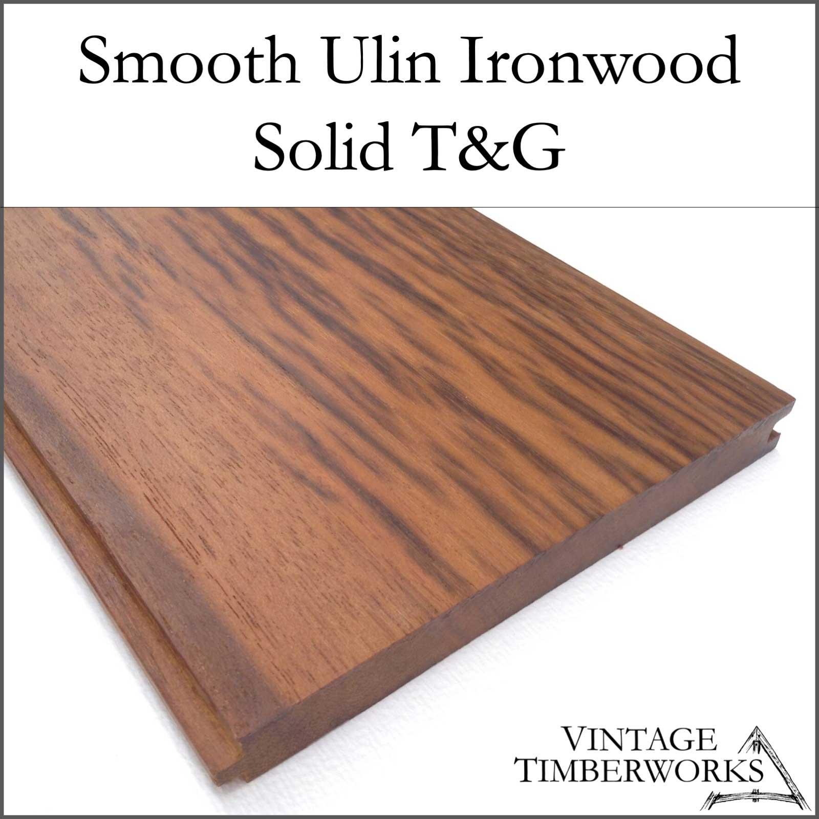 Smooth Ulin Ironwood Solid TG - Ulin Ironwood